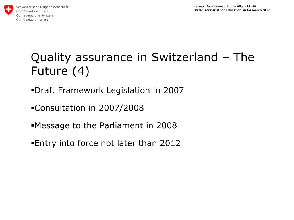 Quality assurance in Switzerland – The Future (4)