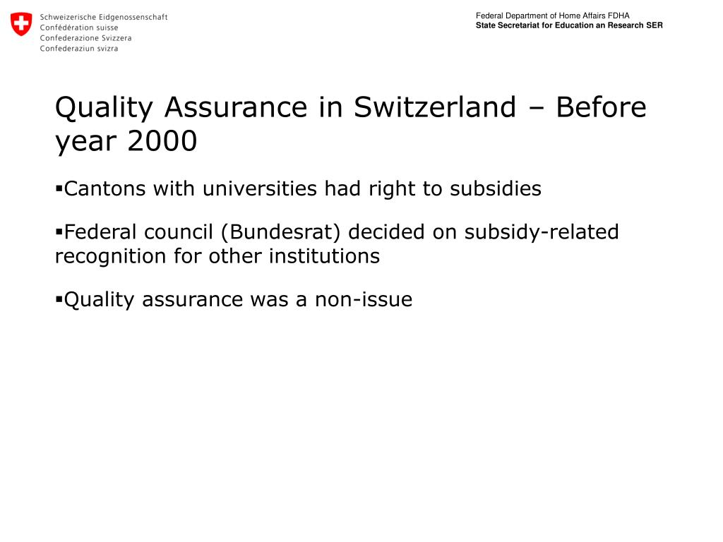 Quality Assurance in Switzerland – Before year 2000