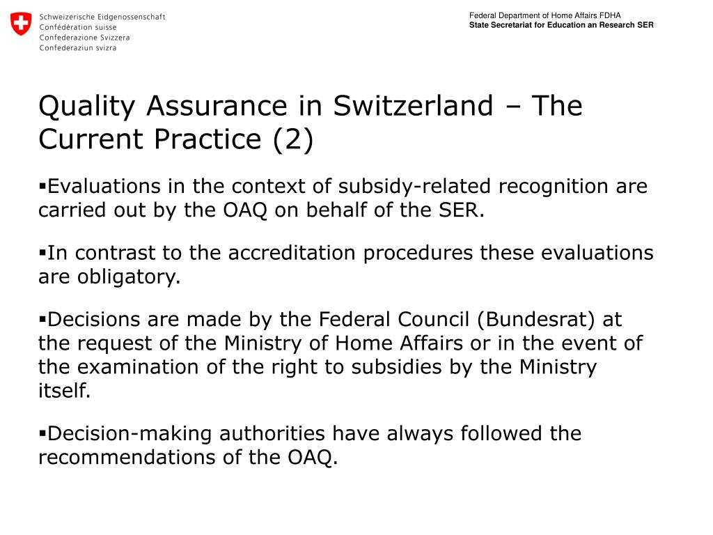 Quality Assurance in Switzerland – The Current Practice (2)