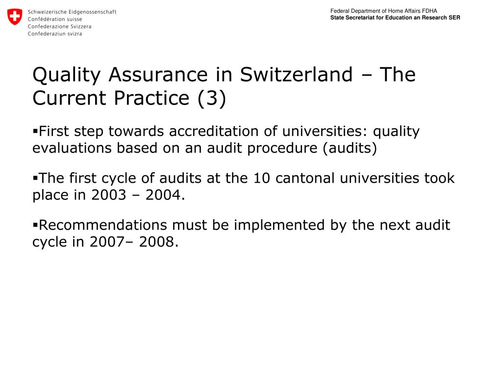 Quality Assurance in Switzerland – The Current Practice (3)