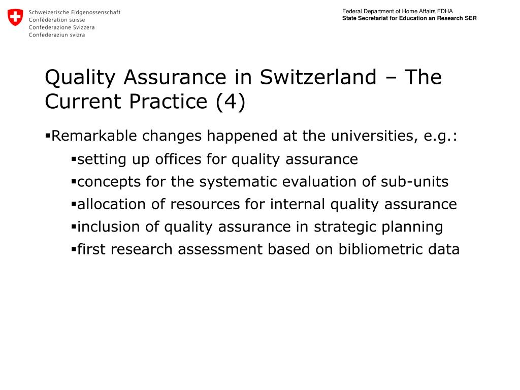 Quality Assurance in Switzerland – The Current Practice (4)
