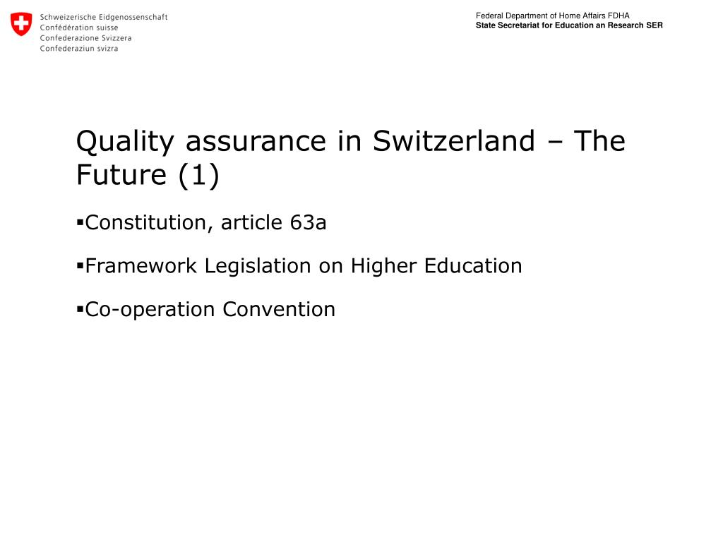 Quality assurance in Switzerland – The Future (1)