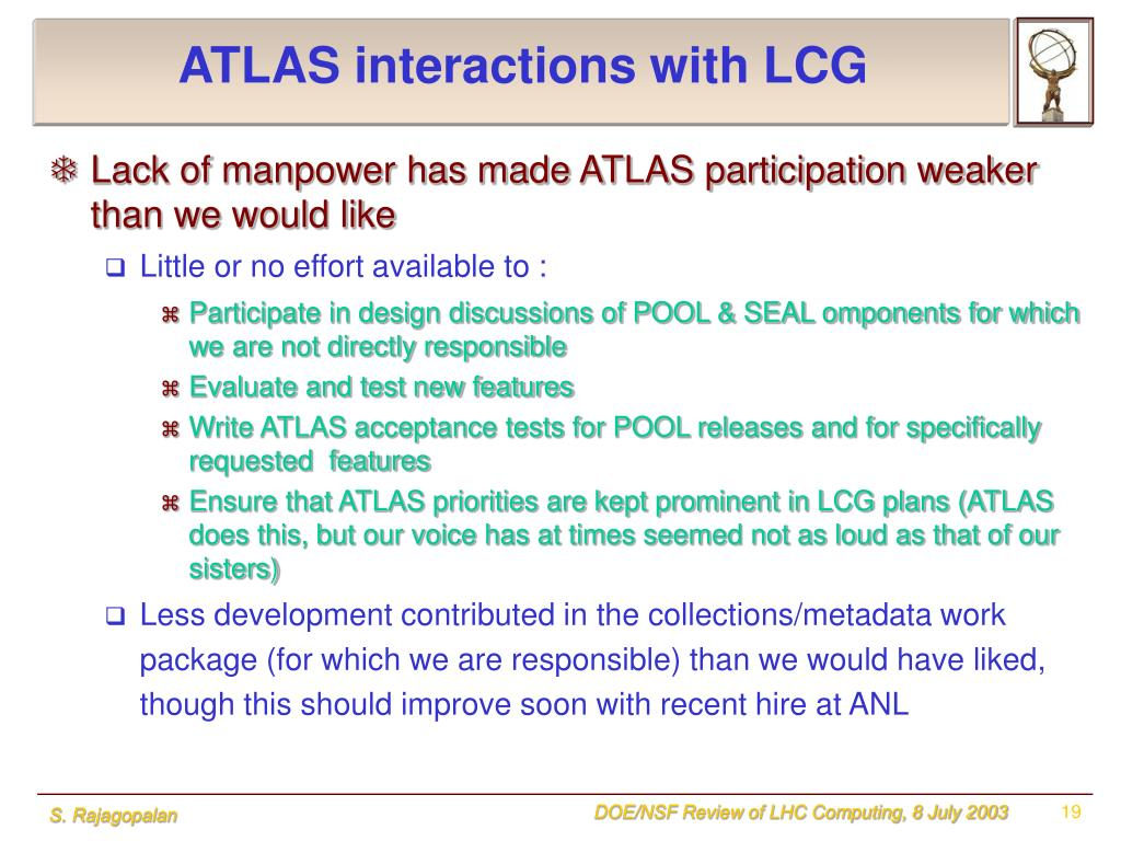 ATLAS interactions with LCG