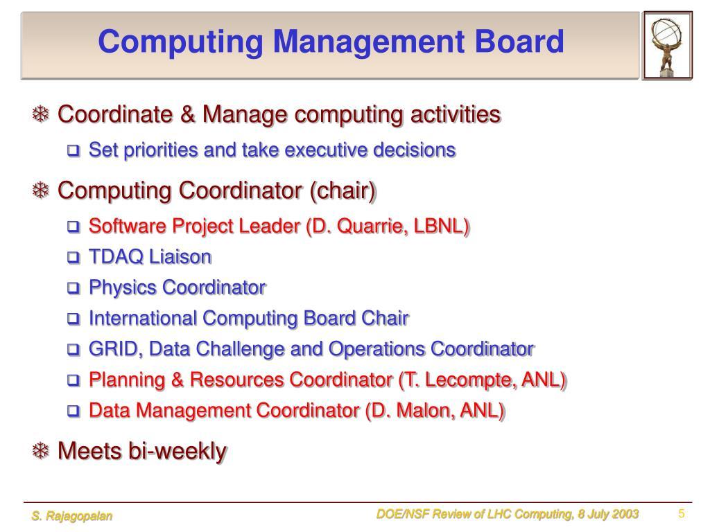 Computing Management Board