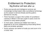 entitlement to protection big brother will look after us