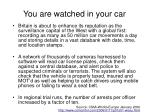 you are watched in your car
