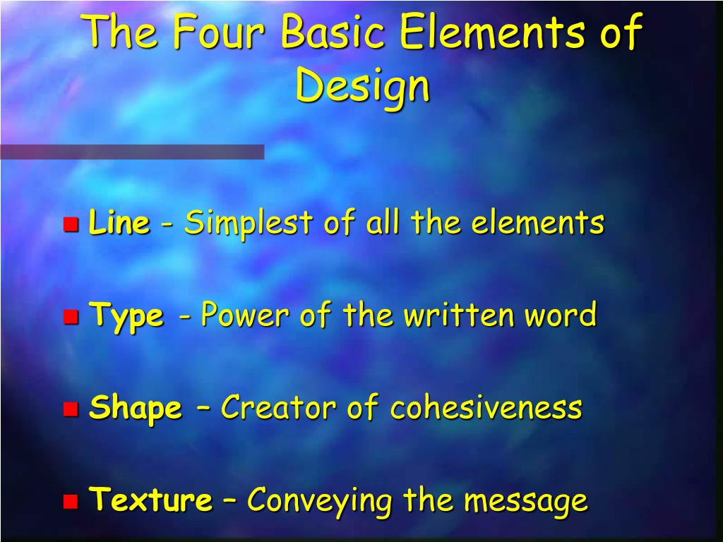 The Four Basic Elements of Design