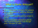 what is clarke webcast