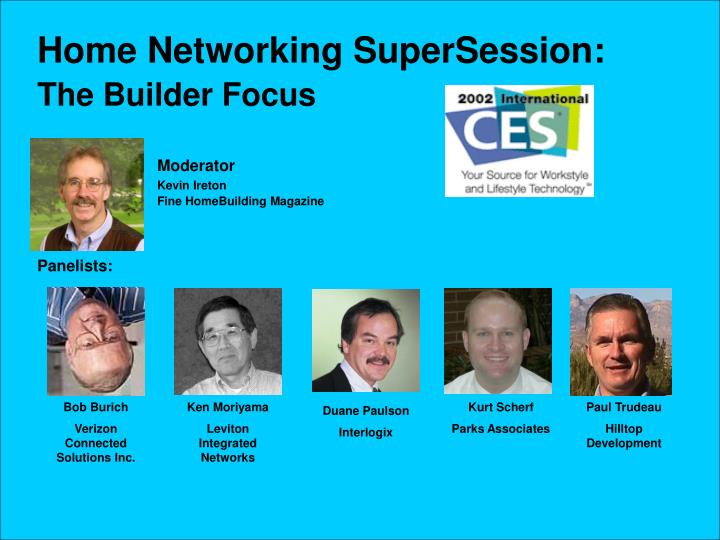 Home Networking SuperSession: