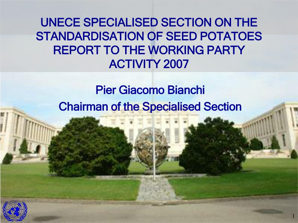 UNECE SPECIALISED SECTION ON THE STANDARDISATION OF SEED POTATOES