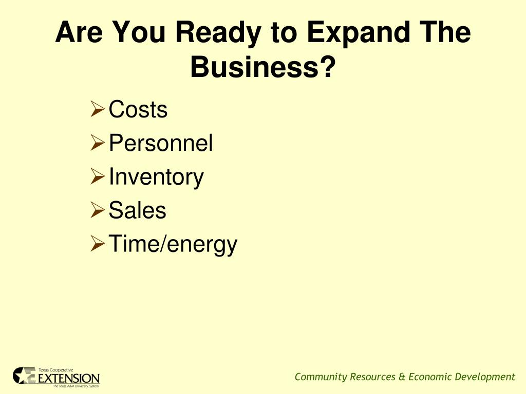 Are You Ready to Expand The Business?