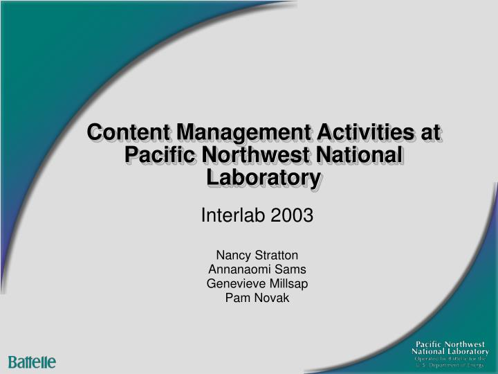 content management activities at pacific northwest national laboratory n.