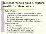 business models build capture wealth for stakeholders