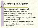 ii strategic navigation