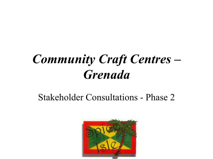 Community craft centres grenada