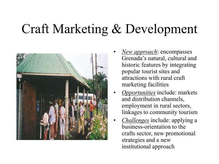 Craft marketing development
