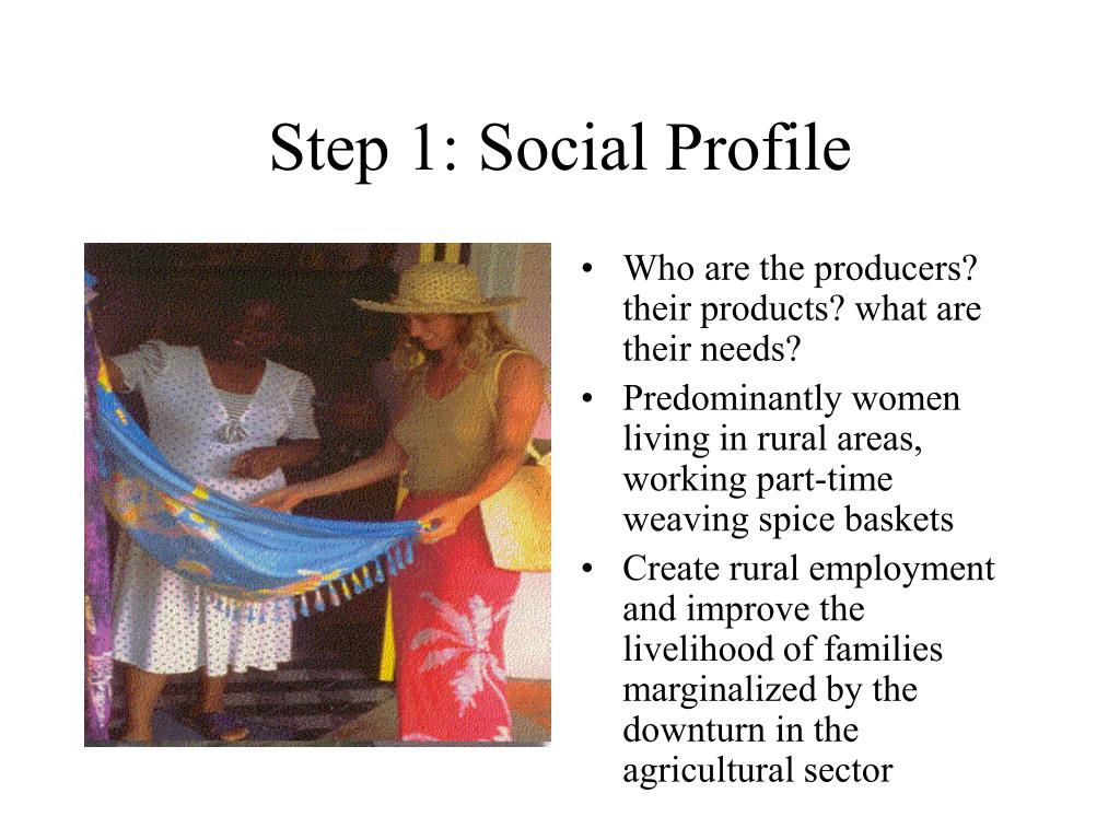 Step 1: Social Profile