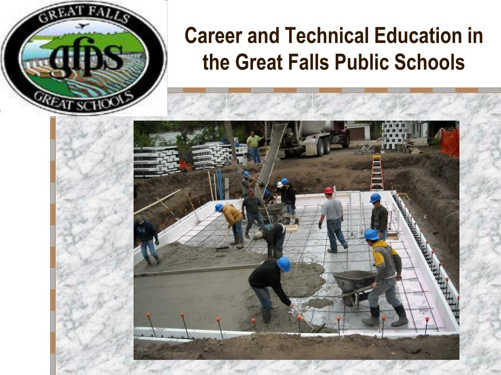 career and technical education in the great falls public schools l.
