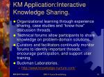 km application interactive knowledge sharing
