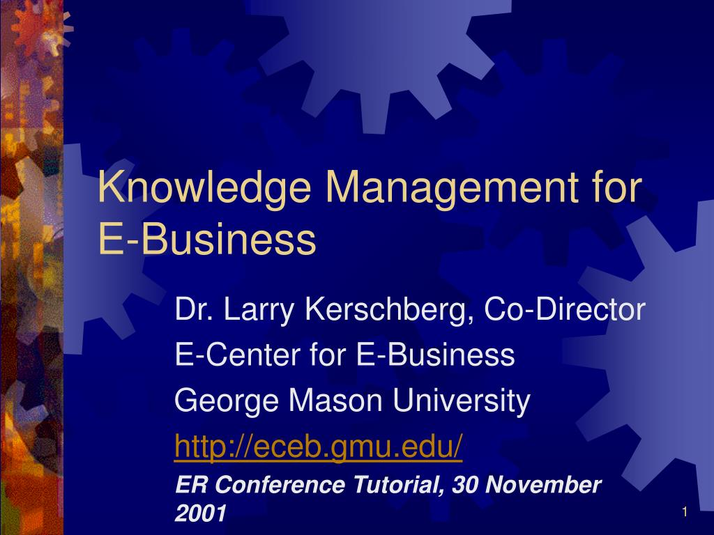 knowledge management for e business l.