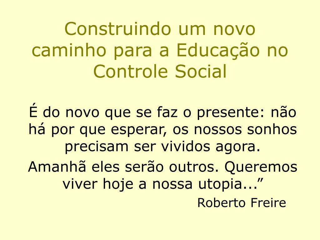 Construindo um novo caminho para a Educação no Controle Social