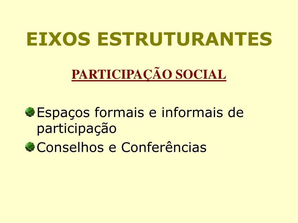 EIXOS ESTRUTURANTES