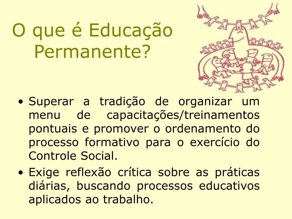 O que é Educação Permanente?