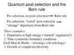 quantum post selection and the born rule