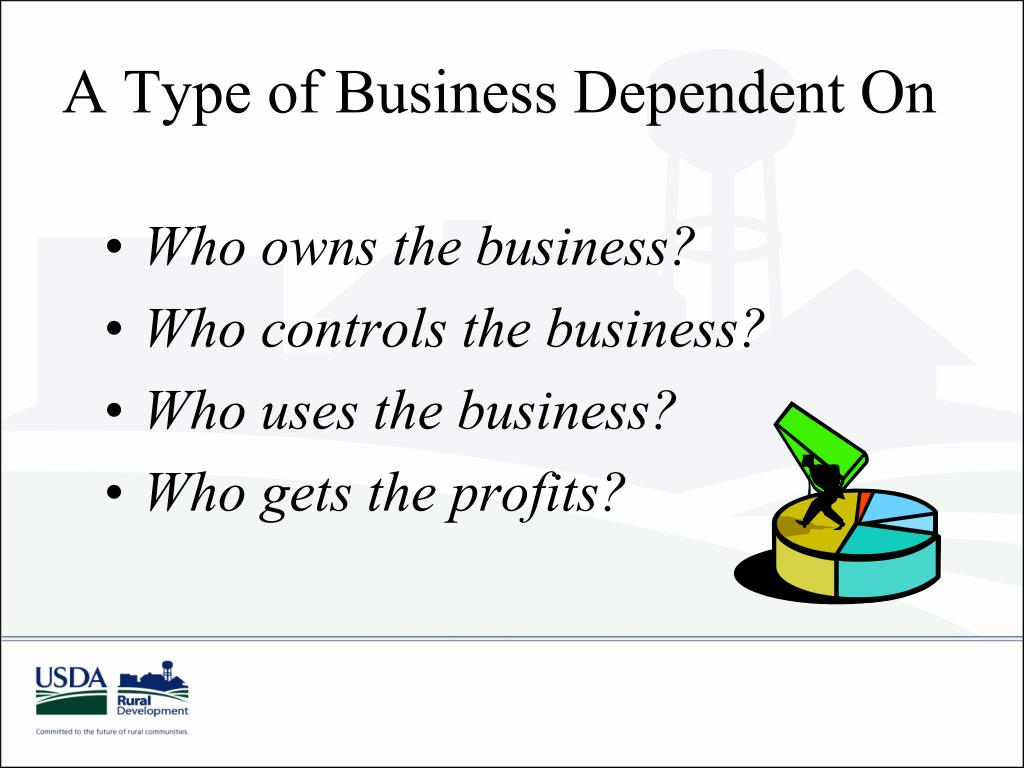 A Type of Business Dependent On