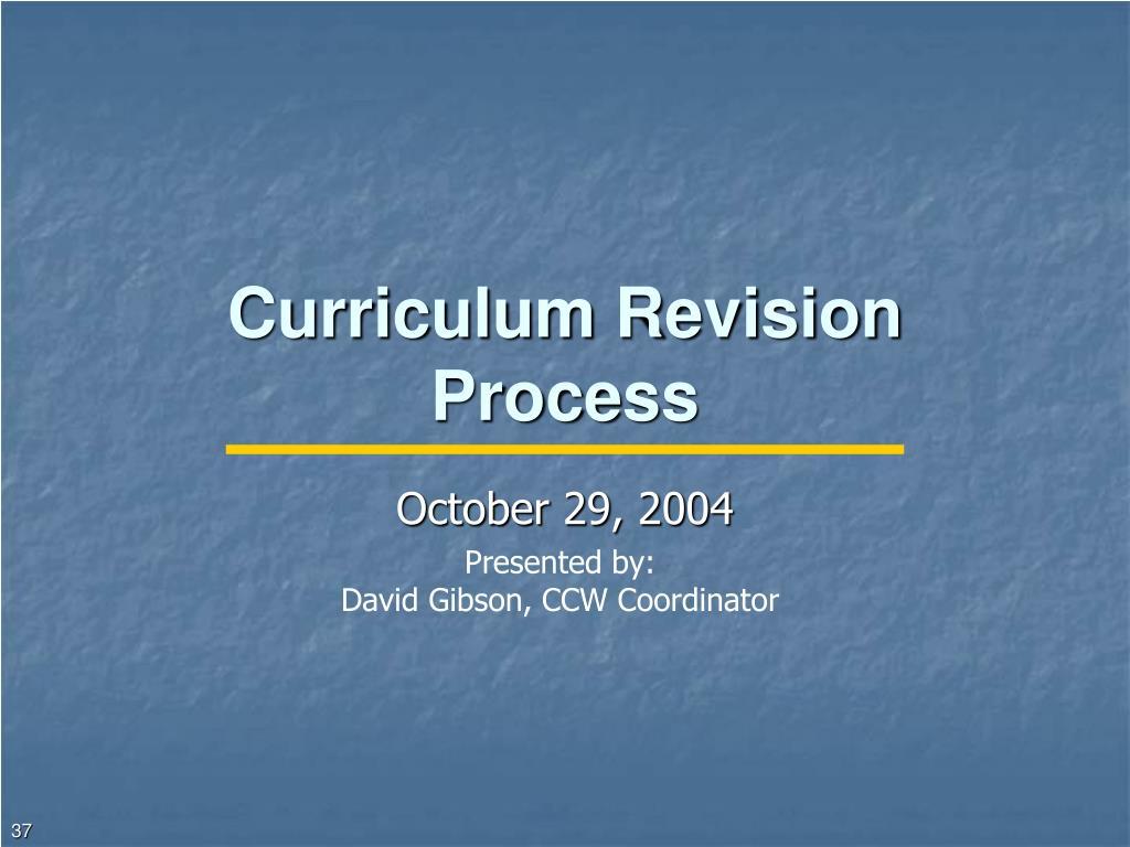 Curriculum Revision Process