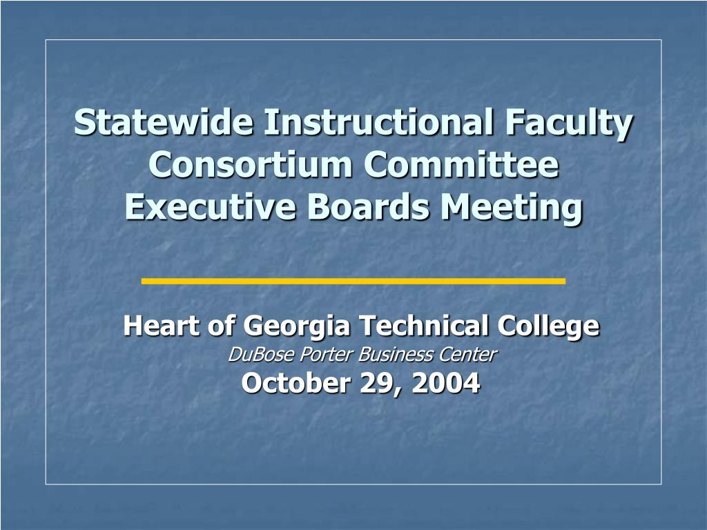 Statewide Instructional Faculty Consortium Committee Executive Boards Meeting