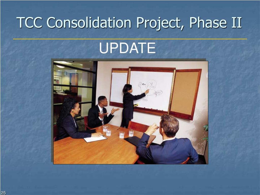 TCC Consolidation Project, Phase II