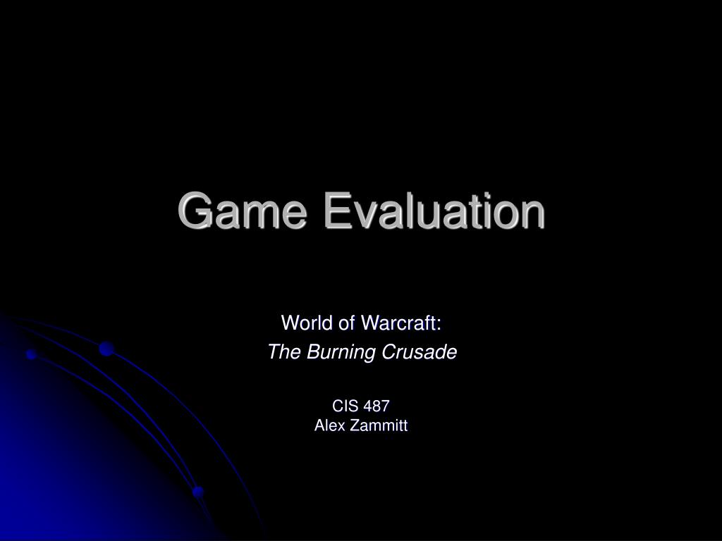 game evaluation l.