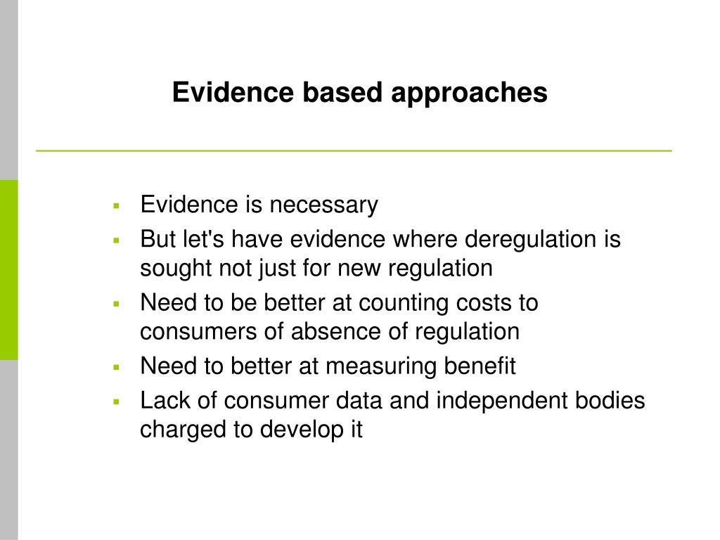Evidence based approaches