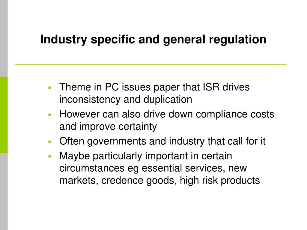 Industry specific and general regulation