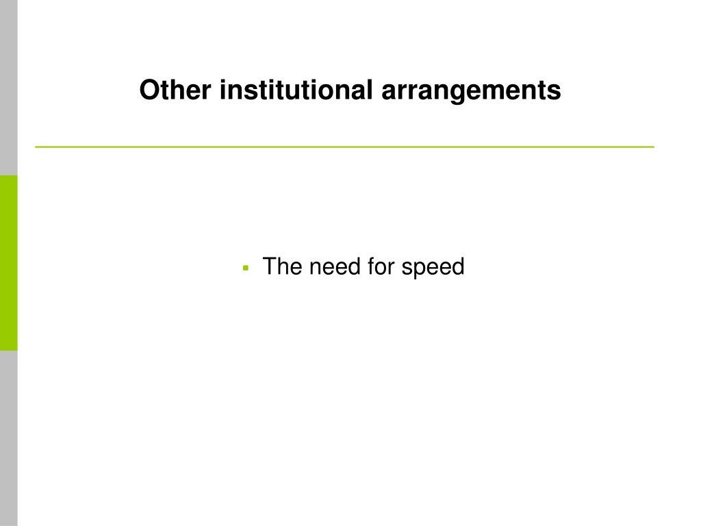 Other institutional arrangements