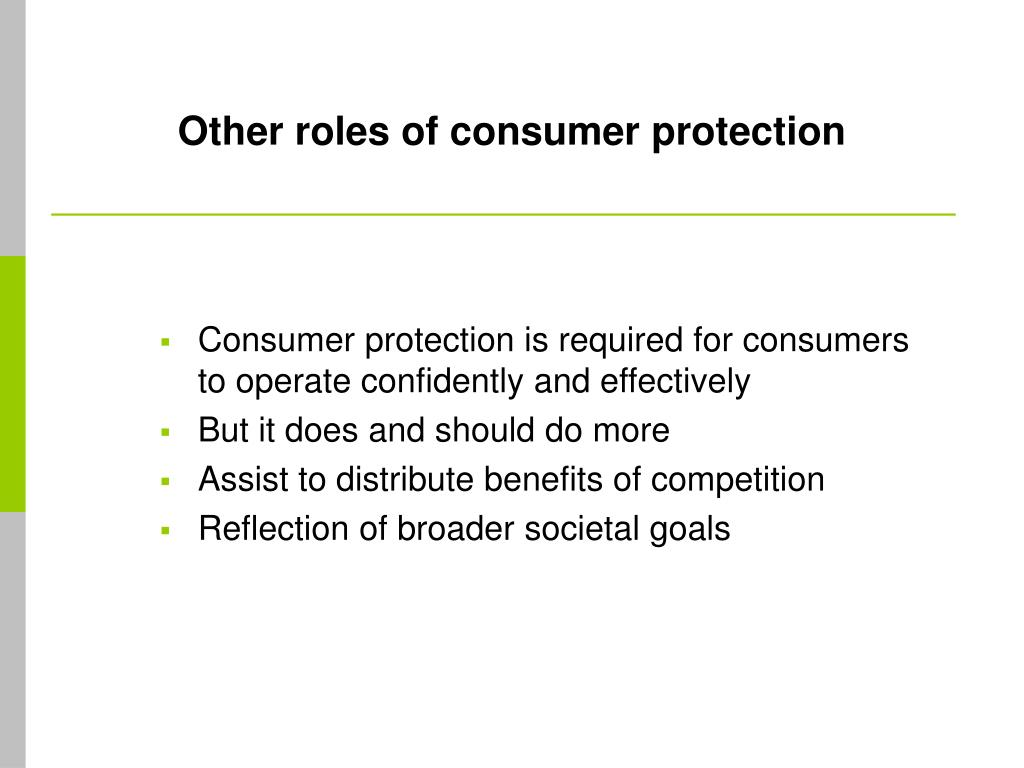 Other roles of consumer protection