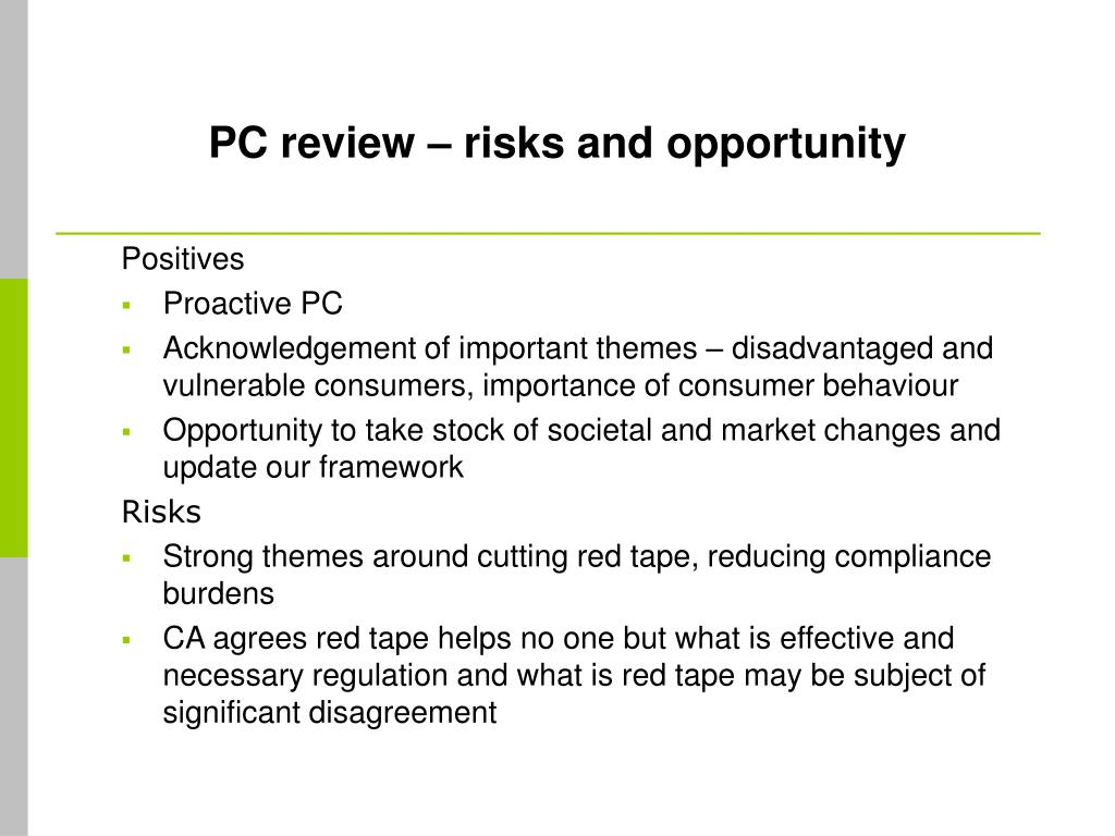 PC review – risks and opportunity