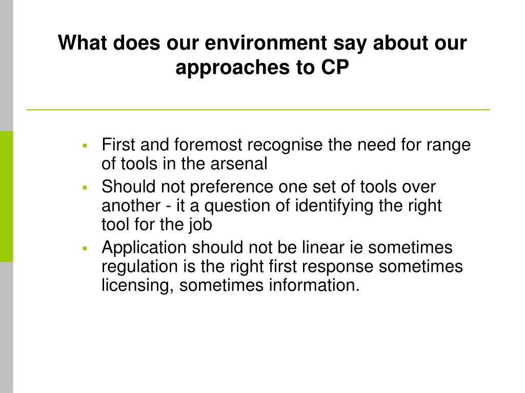 What does our environment say about our approaches to CP