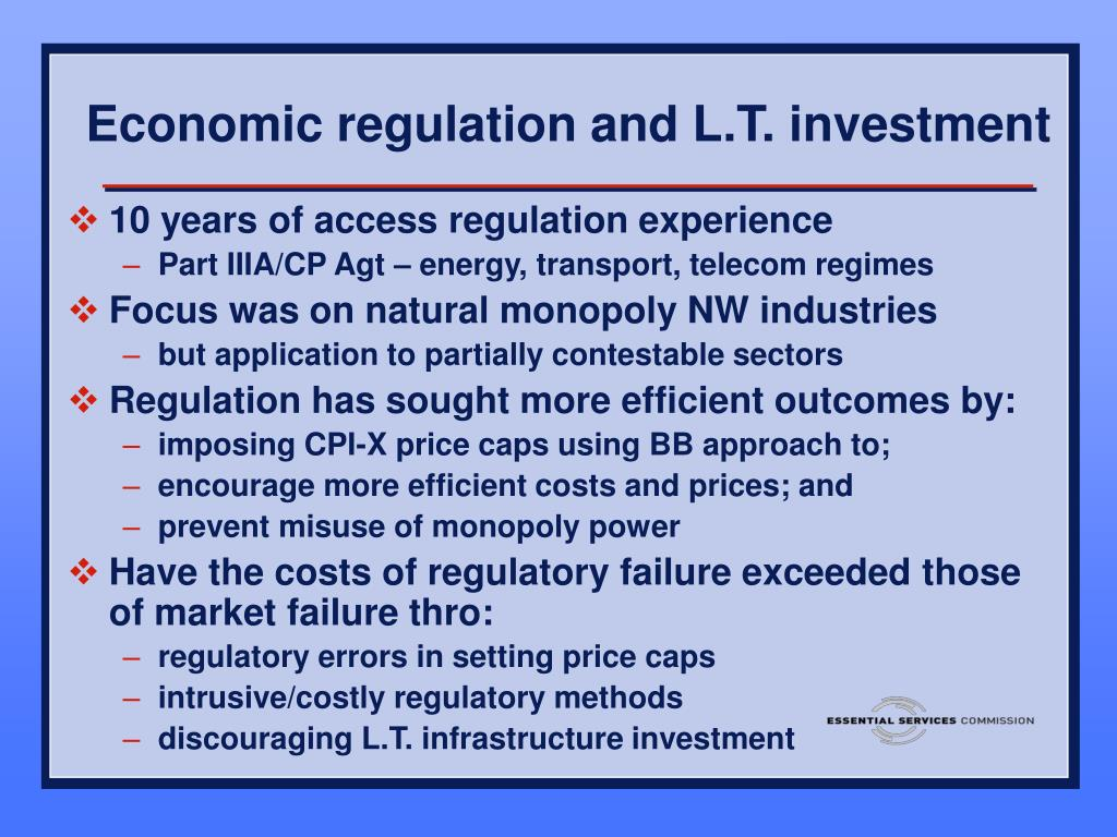 Economic regulation and L.T. investment