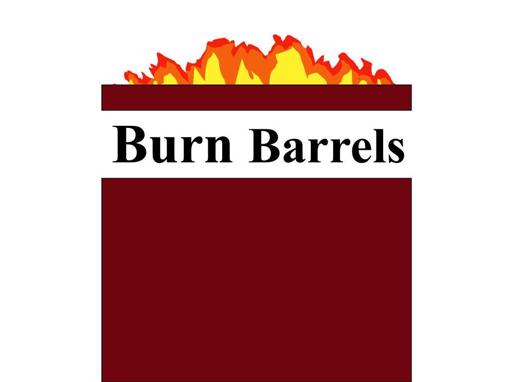 burn barrels l.