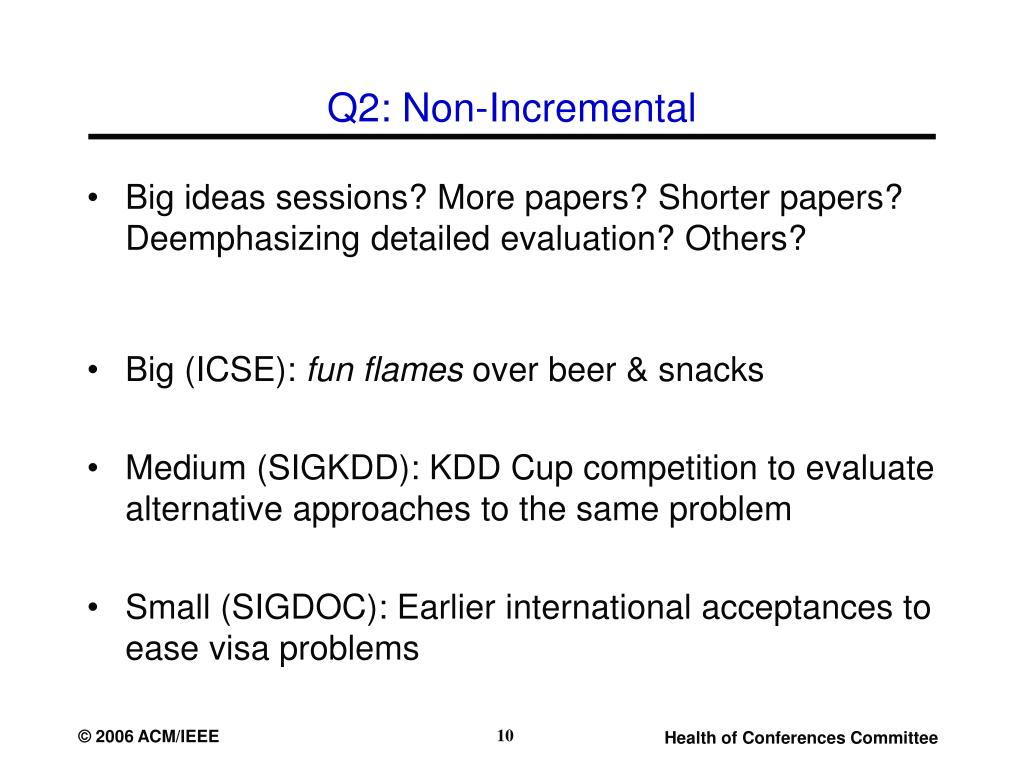 Q2: Non-Incremental