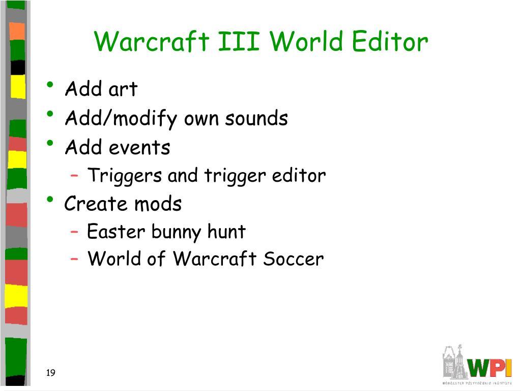 Warcraft III World Editor