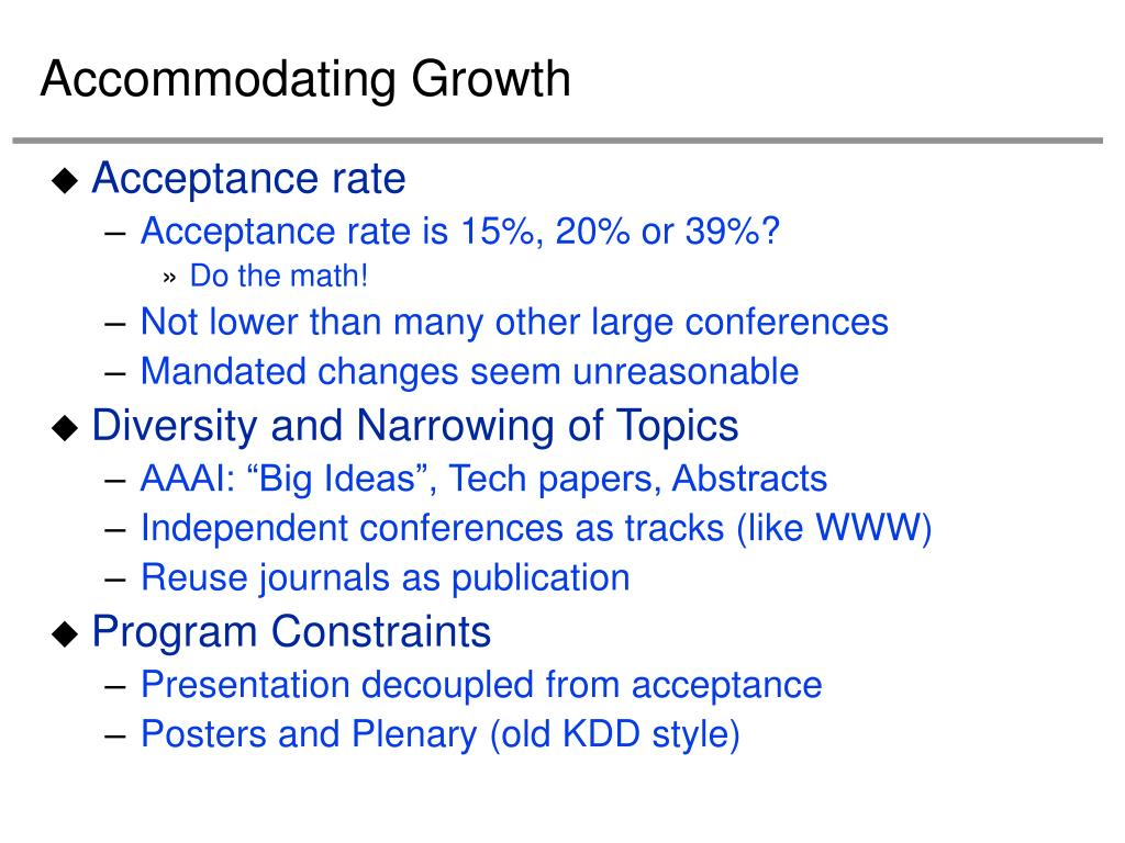 Accommodating Growth