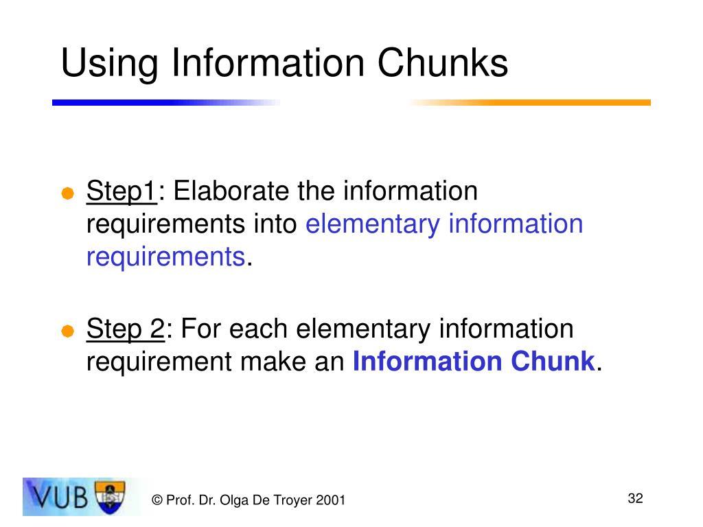 Using Information Chunks