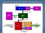 general purpose sisd architecture