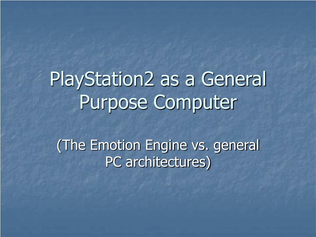 playstation2 as a general purpose computer l.