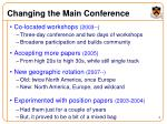 changing the main conference