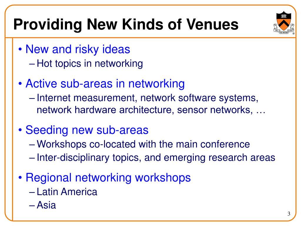Providing New Kinds of Venues