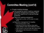 committee meeting cont d